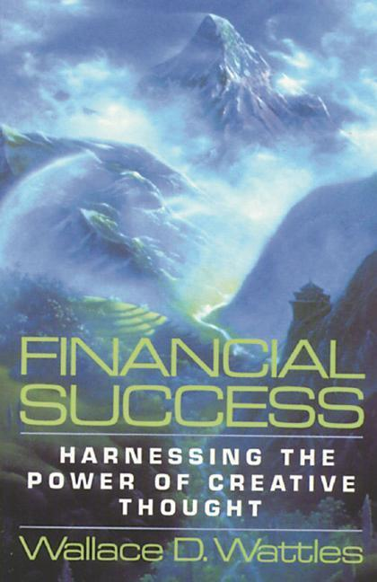 Financial Success: Harnessing the Power of Creative Thought als Taschenbuch