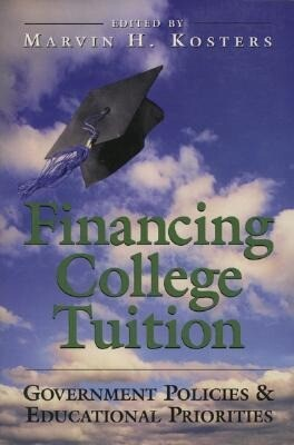 Financing College Tuition: Government Policies and Educational Priorities als Taschenbuch