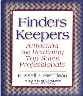 Finders Keepers: Attracting and Retaining Top Sales Professionals als Taschenbuch