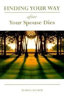 Finding Your Way After Your Spouse Dies als Taschenbuch