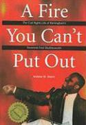 A Fire You Can't Put Out: The Civil Rights Life of Birmingham's Reverend Fred Shuttlesworth als Taschenbuch