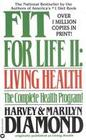 Fit for Life II: Living Healthy