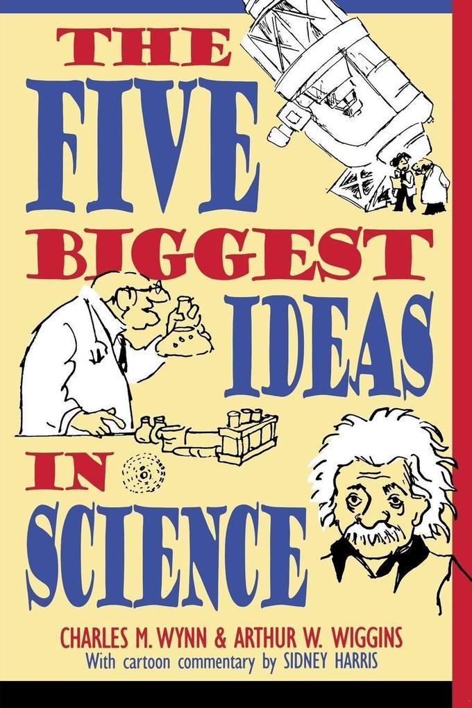 The Five Biggest Ideas in Science als Taschenbuch