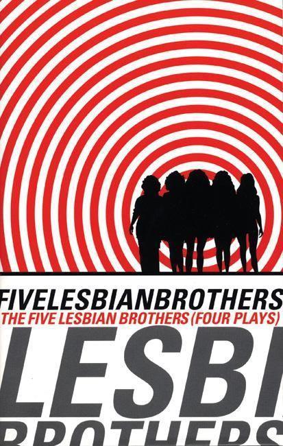 Five Lesbian Brothers: Four Plays als Taschenbuch
