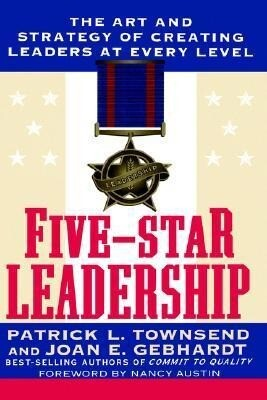 Five-Star Leadership: The Art and Strategy of Creating Leaders at Every Level als Buch