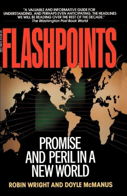 Flashpoints: Promise and Peril in a New World als Taschenbuch