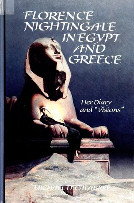 "Florence Nightingale in Egypt and Greece: Her Diary and "" Visions "" als Taschenbuch"