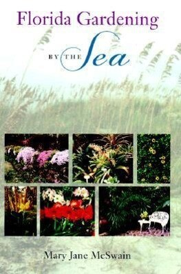 Florida Gardening by the Sea als Buch