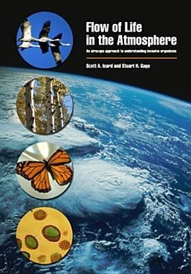 Flow of Life in the Atmosphere: A Perspective on Managing Pests and Diseases at Large Spatial and Temporal Scales als Taschenbuch