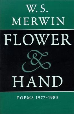 Flower & Hand: Poems, 1977-1983 als Taschenbuch