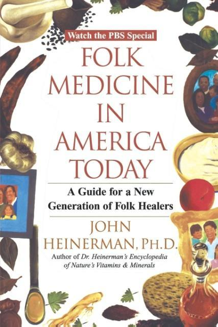 Folk Medicine in America Today: A Guide for a New Generation of Folk Healers als Taschenbuch