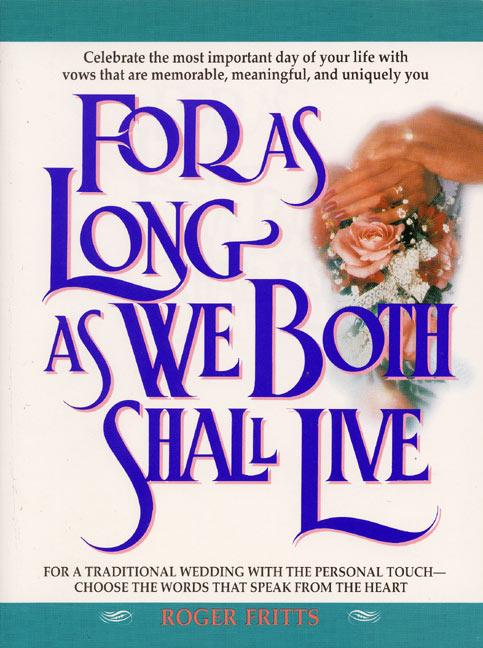 For as Long as We Both Shall Live als Taschenbuch