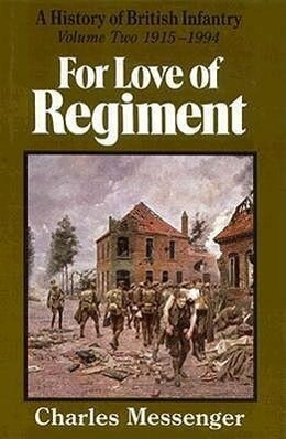 For Love of Regiment: 1915-1994, Volume II als Buch