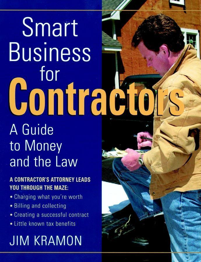Smart Business for Contractors: A Guide to Money and the Law als Taschenbuch