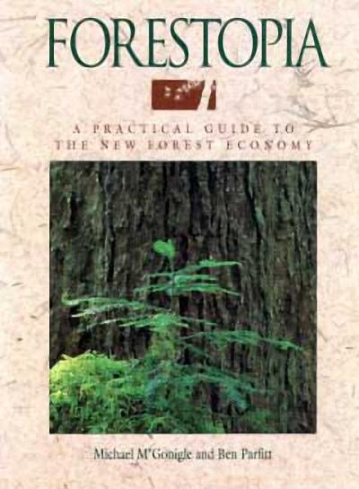 Forestopia: A Practical Guide to the New Forest Economy als Taschenbuch