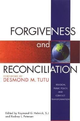 Forgiveness and Reconciliation: Religion, Public Policy, and Conflict Transformation als Taschenbuch
