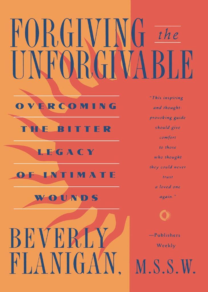 Forgiving the Unforgivable als Taschenbuch