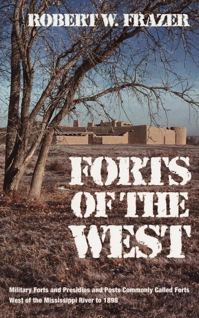 Forts of the West als Taschenbuch