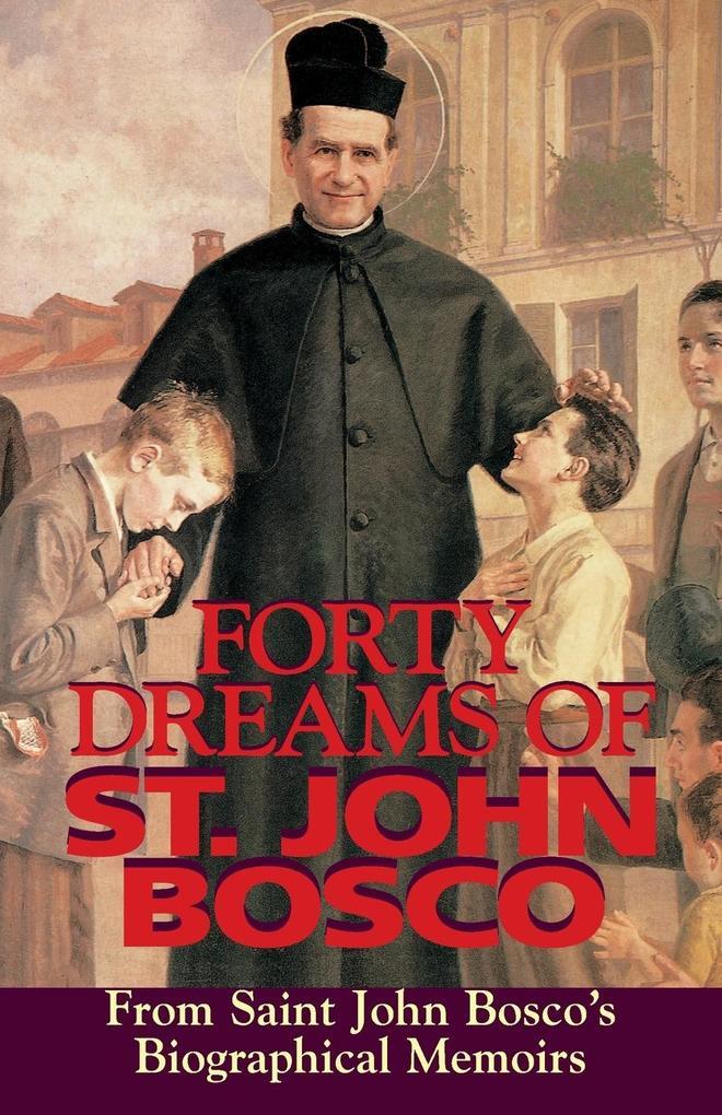 Forty Dreams of St. John Bosco als Taschenbuch