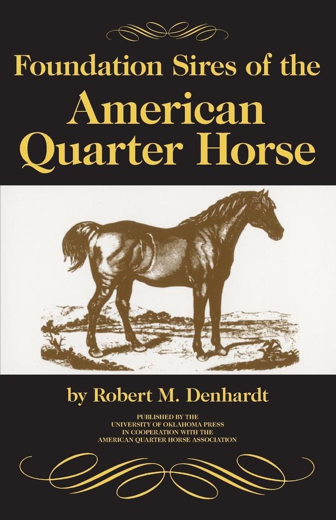 Foundation Sires of the American Quarter Horse als Buch