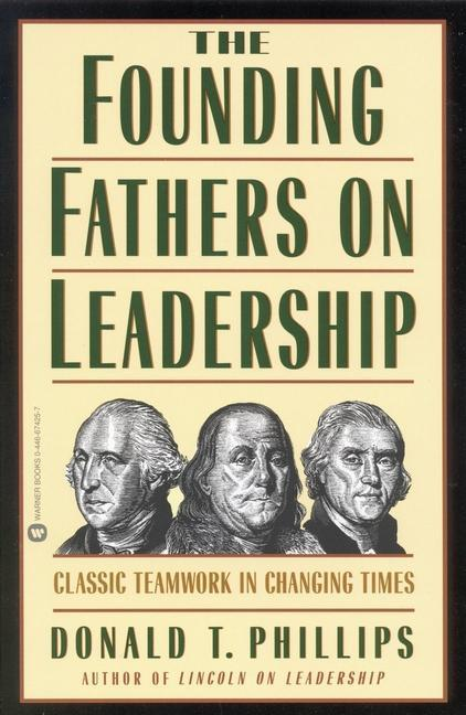 The Founding Fathers on Leadership als Taschenbuch