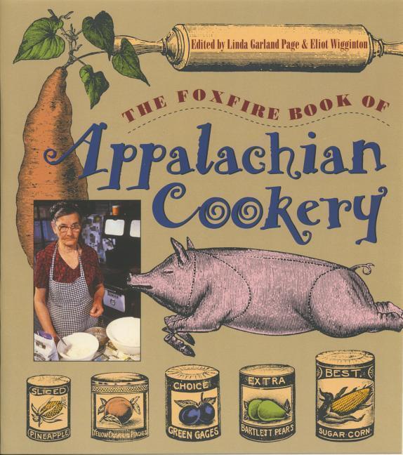 Foxfire Book of Appalachian Cookery als Taschenbuch