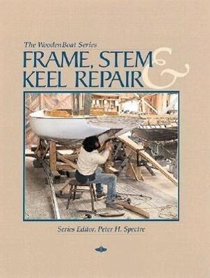 Frame, Stem, and Keel Repair als Taschenbuch