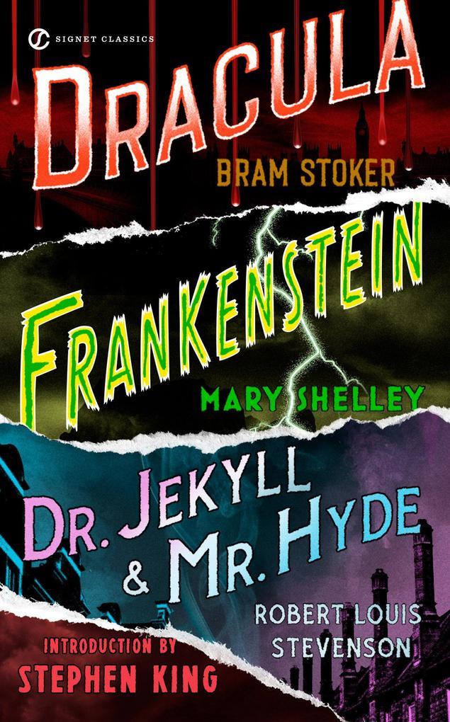 Frankenstein, Dracula, Dr. Jekyll and Mr. Hyde als Taschenbuch
