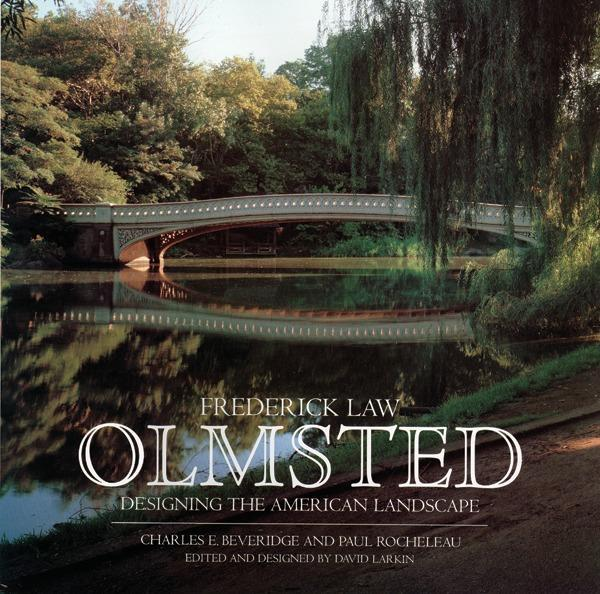 Frederick Law Olmsted: Designing the American Landscape als Buch