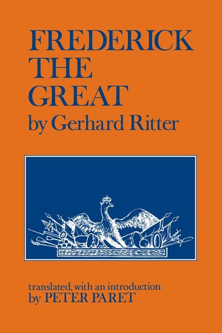 Frederick the Great: A Historical Profile als Taschenbuch