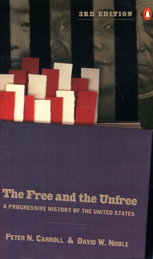 The Free and the Unfree: A Progressive History of the United States als Taschenbuch