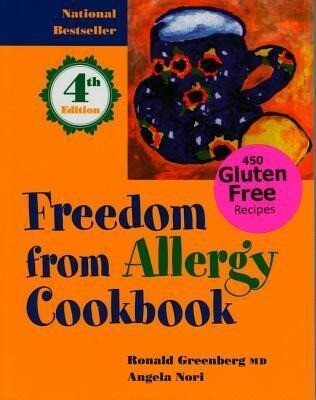 Freedom from Allergy Cookbook: 450 Gluten Free Recipies als Taschenbuch