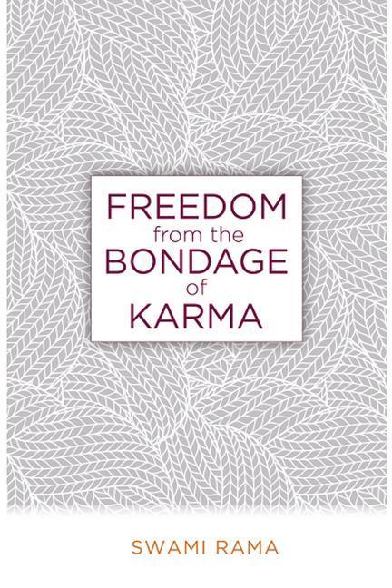 Freedom from the Bondage of Karma als Taschenbuch