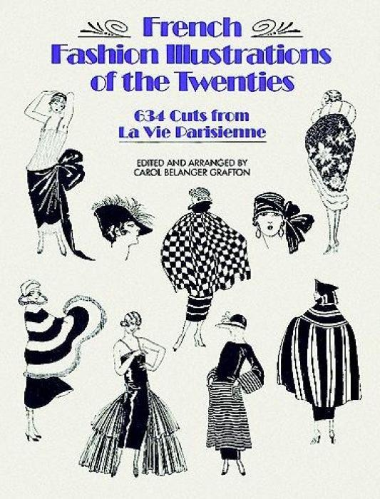 French Fashion Illustrations of the Twenties: 634 Cuts from La Vie Parisienne als Taschenbuch