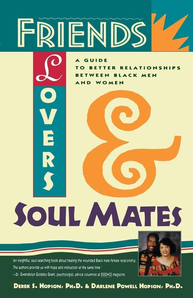 Friends, Lovers, and Soulmates als Taschenbuch