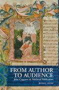 From Author to Audience: John Capgrave and Medieval Publication als Buch