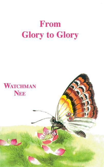 From Glory to Glory: als Taschenbuch