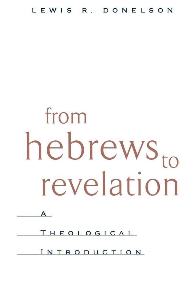 From Hebrews to Revelation als Taschenbuch