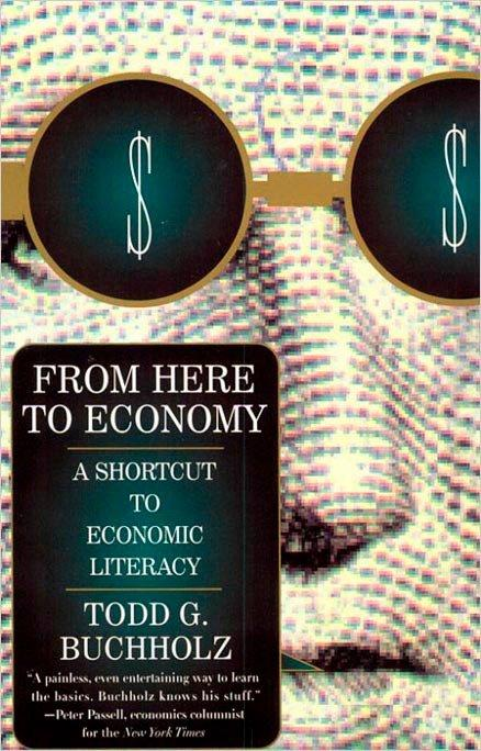 From Here to Economy: A Shortcut to Economic Literacy als Taschenbuch