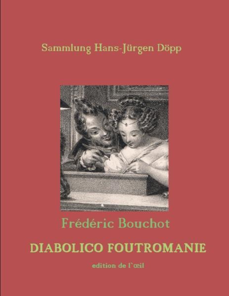 Frédéric Bouchot, Diabolico Foutromanie als Buch