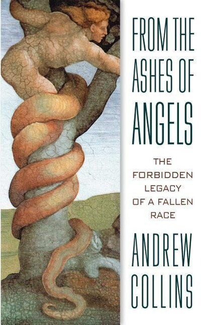 From the Ashes of Angels: The Forbidden Legacy of a Fallen Race als Taschenbuch