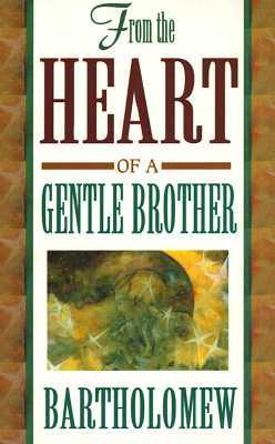 From the Heart of a Gentle Brother als Taschenbuch