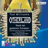 Otherland 1 - Stadt der goldenen Schatten