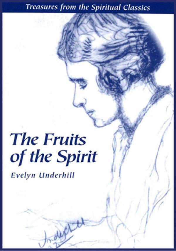 Fruits of the Spirit: Treasures from the Spiritual Classics als Taschenbuch