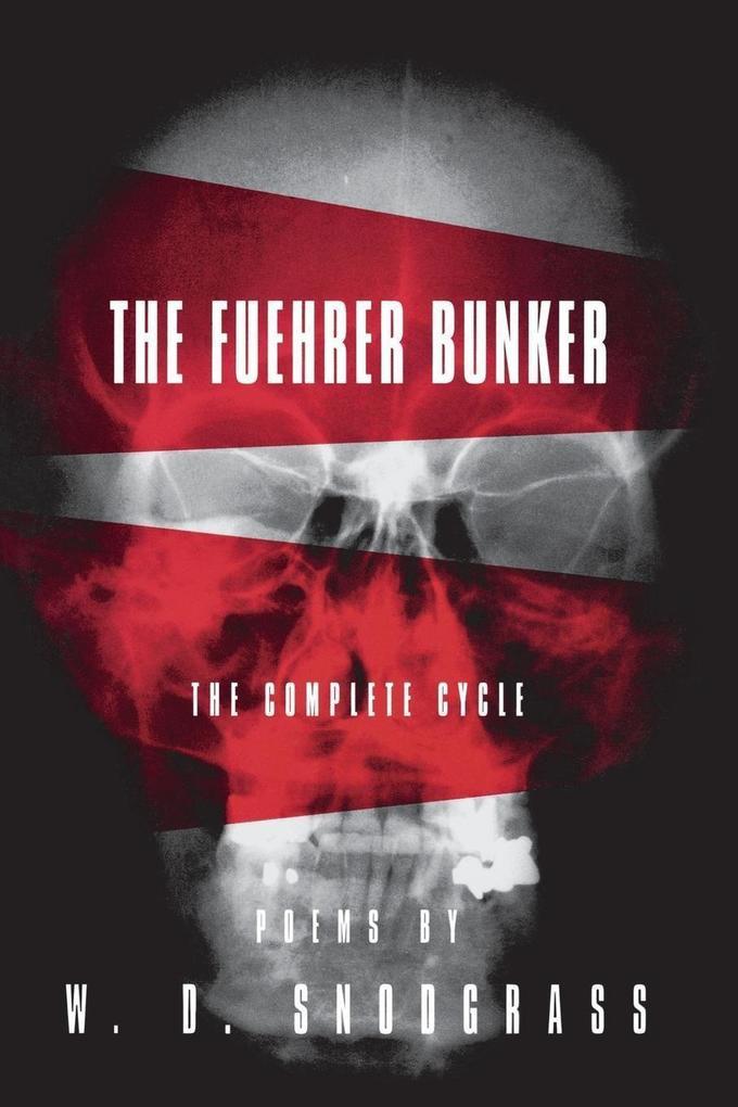 The Fuehrer Bunker: The Complete Cycle als Taschenbuch