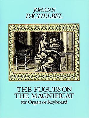 The Fugues on the Magnificat for Organ or Keyboard als Taschenbuch