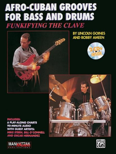 Funkifying the Clave: Afro-Cuban Grooves for Bass and Drums, Book & CD als Taschenbuch