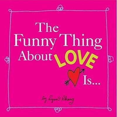 The Funny Thing about Love Is... als Buch