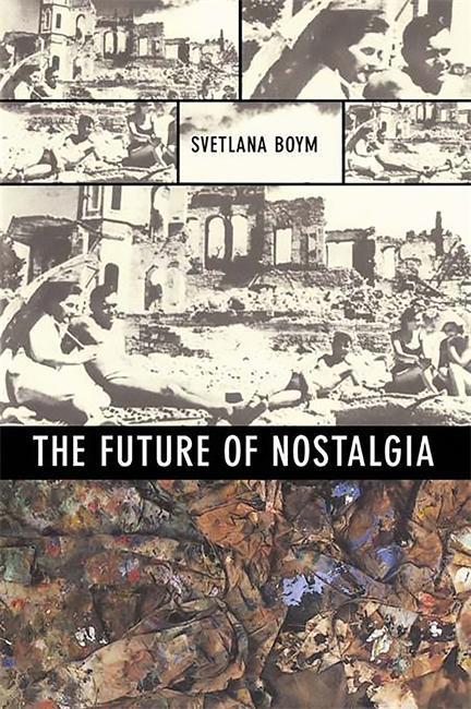 The Future of Nostalgia als Taschenbuch