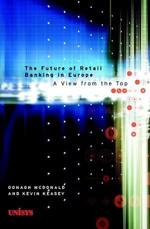 The Future of Retail Banking in Europe: A View from the Top als Buch